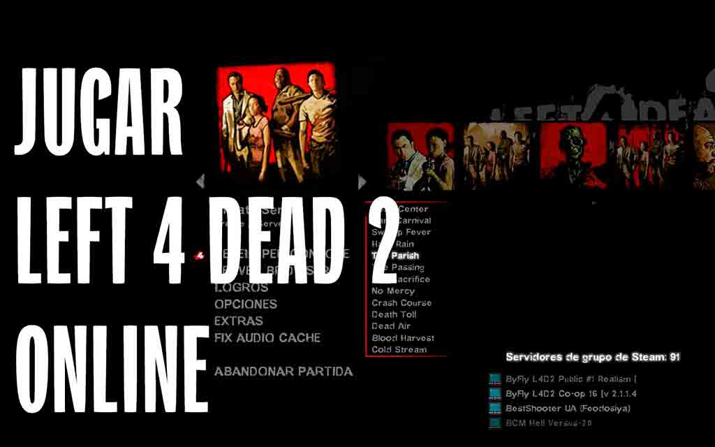 Como Jugar Left 4 Dead 2 online con nuevas campañas