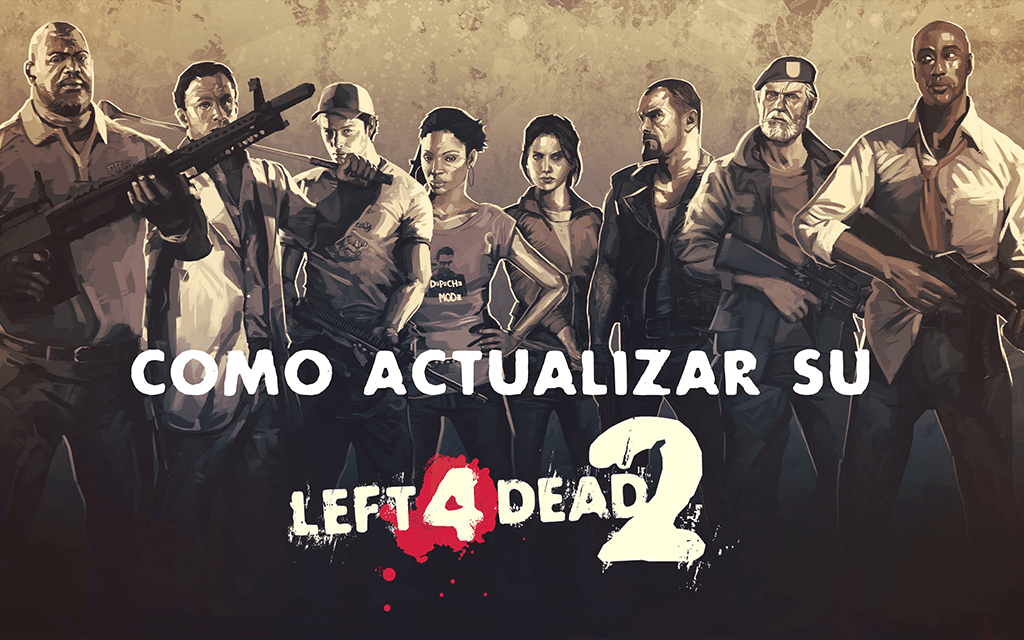 Actualizar Left 4 Dead 2 hasta la ultima version