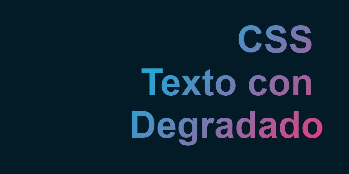 CSS Como realizar un animado efecto de texto degradado - Gradient