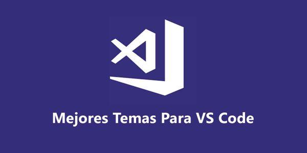 Mejores temas para  Visual Studio Code
